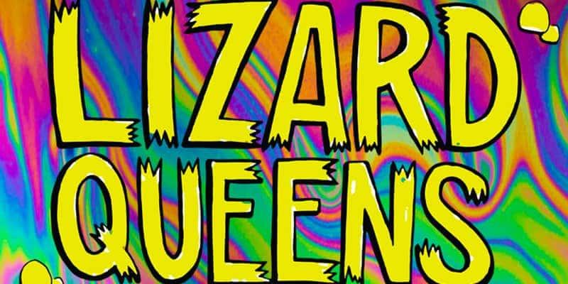 Lizard Queens